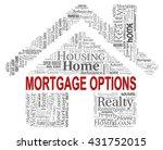 mortgage options meaning real...   Shutterstock . vector #431752015