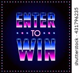 enter to win vector sign  win...   Shutterstock .eps vector #431796235