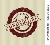 always in love rubber grunge... | Shutterstock .eps vector #431991619
