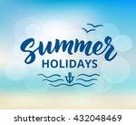 summer holidays hand drawn... | Shutterstock .eps vector #432048469