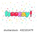 hooray word  cartoon hand... | Shutterstock .eps vector #432101479