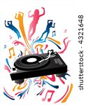 music concept with a turntable... | Shutterstock . vector #4321648