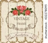 romantic vintage frame on a... | Shutterstock .eps vector #432278095