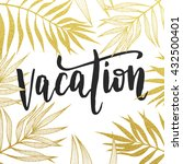 vacation summer quote with gold ... | Shutterstock .eps vector #432500401