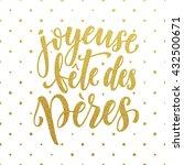 joyeuse fete des peres father's ...   Shutterstock .eps vector #432500671