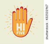 hi five illustration. two hands. | Shutterstock .eps vector #432531967