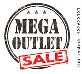 mega outlet sale grunge rubber... | Shutterstock .eps vector #432623131