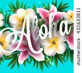 aloha hawaii. hand lettering... | Shutterstock .eps vector #432633811