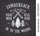 lumberjack vintage label with... | Shutterstock .eps vector #432760144