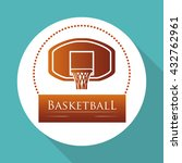 basketballl design. sport icon. ... | Shutterstock .eps vector #432762961