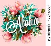 aloha hawaii. hand lettering... | Shutterstock .eps vector #432787099