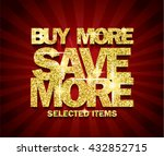 golden buy more save more... | Shutterstock .eps vector #432852715