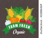 farm fresh design. organic food ... | Shutterstock .eps vector #432886369