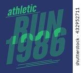 run athletic typography  t...   Shutterstock .eps vector #432952711