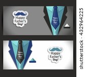 happy fathers day banners set. | Shutterstock .eps vector #432964225