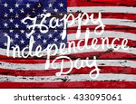 hand drawn happy independence... | Shutterstock .eps vector #433095061