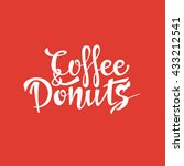 coffee and donuts sign. vector... | Shutterstock .eps vector #433212541