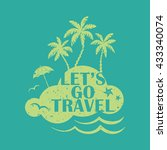 lets go travel. vacations and... | Shutterstock . vector #433340074