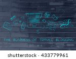 the business of travel blogging ... | Shutterstock . vector #433779961