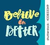 believe in better hand...   Shutterstock .eps vector #433833349