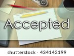Small photo of Accepted - business concept with text - horizontal image