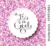 its a girl  lettering on... | Shutterstock . vector #434914861