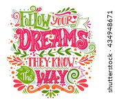 follow your dreams. they know...   Shutterstock .eps vector #434948671