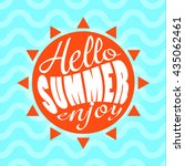 hello summer enjoy text... | Shutterstock .eps vector #435062461