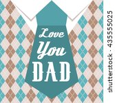 Love You Dad Typographical...