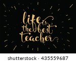 life is the best teacher... | Shutterstock .eps vector #435559687