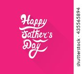 happy father's day. hand... | Shutterstock .eps vector #435565894