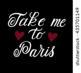 take me to paris card. ink...   Shutterstock .eps vector #435701149