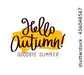 caption hello autumn  goodbye ... | Shutterstock .eps vector #436048567