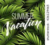 summer vacation handwriting....   Shutterstock .eps vector #436129465