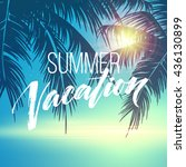 summer vacation handwriting.... | Shutterstock .eps vector #436130899
