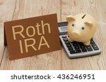 having a roth ira plan  a... | Shutterstock . vector #436246951