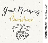 good morning sunshine. hand... | Shutterstock .eps vector #436267369