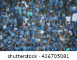blurred crowd of spectators on... | Shutterstock . vector #436705081