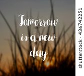tomorrow is a new day concept | Shutterstock . vector #436742251