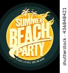 summer beach party poster design | Shutterstock .eps vector #436848421