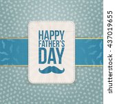 happy fathers day pattern... | Shutterstock .eps vector #437019655
