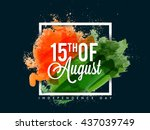 white text 15th of august on... | Shutterstock .eps vector #437039749