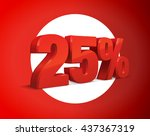 25 percent off  sale background ... | Shutterstock .eps vector #437367319
