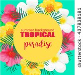 tropical summer poster with...   Shutterstock .eps vector #437838181
