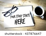 Motivation Concept  Your Story...