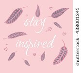 """""""stay inspired"""" in pink and... 