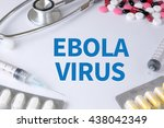 Small photo of EBOLA VIRUS Text, On Background of Medicaments Composition, Stethoscope, mix therapy drugs doctor flu antibiotic pharmacy medicine medical