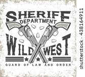 grunge vintage typography  wild ... | Shutterstock .eps vector #438164911