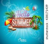 hello summer holiday... | Shutterstock . vector #438171439