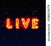 neon live banner text  city    Shutterstock .eps vector #438810079